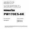 หนังสือ คู่มือซ่อม โอเวอร์ฮอล วงจรไฟฟ้า วงจรไฮดรอลิก จักรกลหนัก PW170ES-6K K32001 , PW170ES-6K K34001 (ทั้งคัน) EN