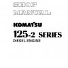 หนังสือ คู่มือซ่อม โอเวอร์ฮอล วงจรไฟฟ้า จักรกลหนัก DIESEL ENGINE 125-2 SERIES (ทั้งคัน) EN
