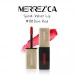 Merrez'Ca Speak Velvet Lip #101 Diva Red