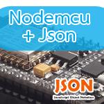 ตัวอย่าง Nodemcu ดึงค่าตัวแปร Json มาใช้งาน
